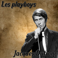 Jacques Dutronc - Les playboys