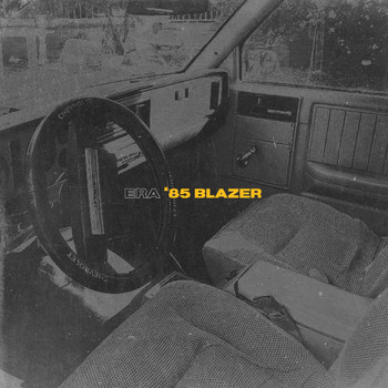 Era - '85 Blazer (Explicit)
