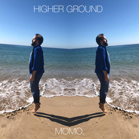 MOMO. - Higher Ground
