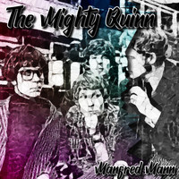 Manfred Mann - The Mighty Quinn (Explicit)