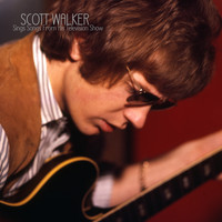 Scott Walker - Sings Songs From His Television Show (Live)
