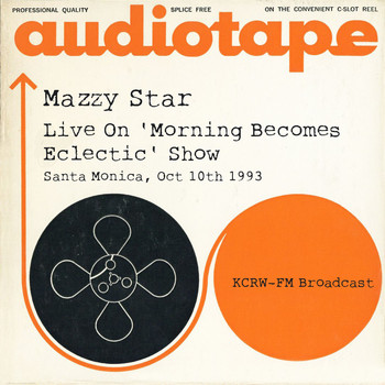 Mazzy Star - Live On 'Morning Becomes Eclectic' Show, Santa Monica, Oct 10th 1993 KCRW-FM Broadcast (Remastered)