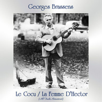 Georges Brassens - Le Cocu / La Femme D'Hector (All Tracks Remastered)