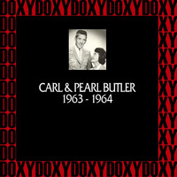 Carl & Pearl Butler - In Chronology 1963-1964 (Remastered Version) (Doxy Collection)