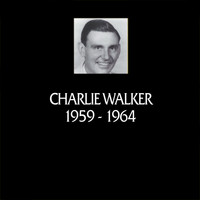 Charlie Walker - In Chronology 1959-1964 (Remastered Version) (Doxy Collection)