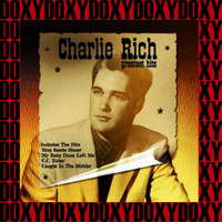 Charlie Rich - Greatest Hits (Remastered Version) (Doxy Collection)
