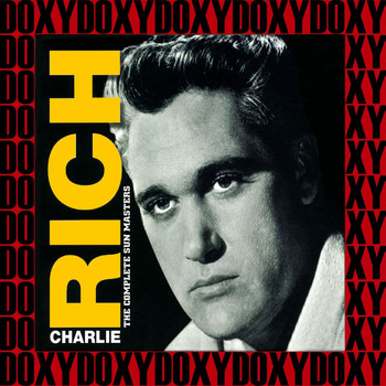 Charlie Rich - Complete Sun Masters, Vol.3 (Remastered Version) (Doxy Collection)