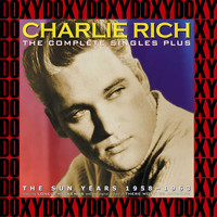 Charlie Rich - The Complete Singles Plus The Sun Years 1958-1963 (Remastered Version) (Doxy Collection)