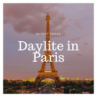 Quincy Jones - Daylight in Paris