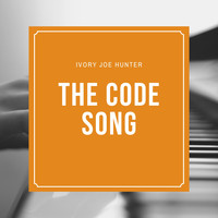 Ivory Joe Hunter - The Code Song