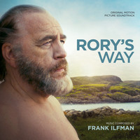 Frank Ilfman - Rory's Way (Original Motion Picture Soundtrack)