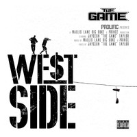 The Game - West Side (Explicit)