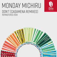 Monday Michiru - Don't (Casamena Remixes - Remastered 2019)