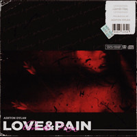 ashtondylan. - love&pain (Explicit)