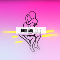 Slim Asia - Your Anything - Single