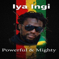 Iya Ingi - Powerful & Mighty