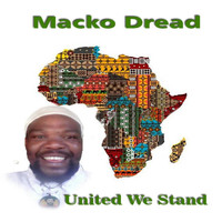 Macko Dread - United We Stand
