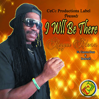 Reggae Maxx featuring Cannon Buss and Bankraft - I Will Be There (feat. Cannon Buss & Bankraft)