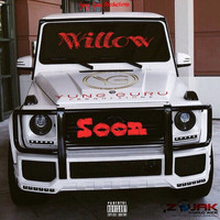 Willow - Soon (Explicit)
