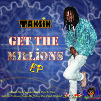 Taksik - Get The Millions EP
