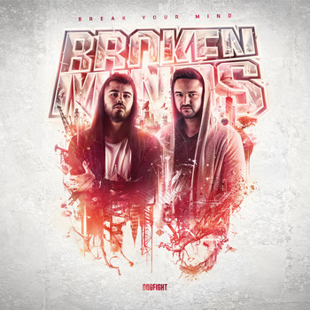 Broken Minds - Break Your Mind (Explicit)
