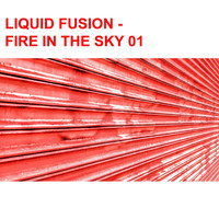 Brewer Shettles - Liquid Fusion / Fire in the Sky 01