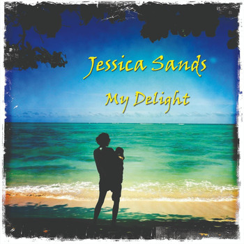 Jessica Sands - My Delight