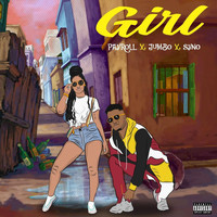 PaYroll - Girl (feat. Jumbo & Syno) (Explicit)