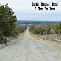 Justin Russell Band - A Place for Home