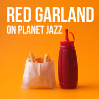 Red Garland - Red Garland on Planet Jazz