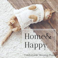 Relaxing BGM Project - Home & Happy - Comfortable Sleeping Piano