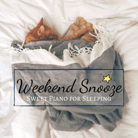 Relaxing BGM Project - Weekend Snooze - Sweet Piano for Sleeping