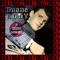 Duane Eddy - 21 Greatest Guitar Hits (Remastered Version) (Doxy Collection)