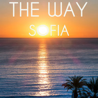 Sofia - The Way