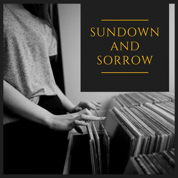 Various Artists - Sundown and Sorrow