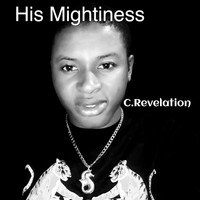 C.Revelation - His Mightiness