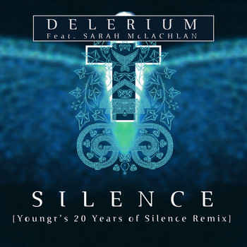Delerium - Silence (feat. Sarah McLachlan) (Youngr's 20 Years of Silence Remix)