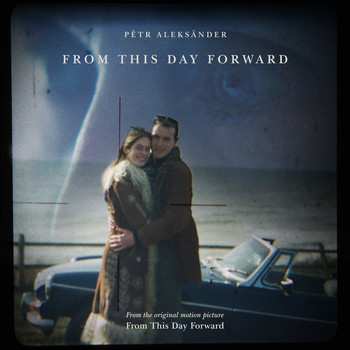 "Pêtr Aleksänder - From This Day Forward (From the Original Motion Picture ""From This Day Forward"")"
