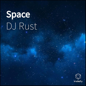 DJ Rust - Space
