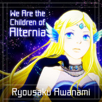 Ryousaku Awanami - We Are the Children of Alternia