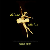 Zoot Sims - Deluxe Edition