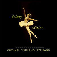 Original Dixieland Jazz Band - Deluxe Edition