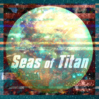 Dreamline Institute - Seas of Titan