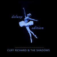 Cliff Richard & The Shadows - Deluxe Edition