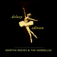 Martha Reeves & The Vandellas - Deluxe Edition