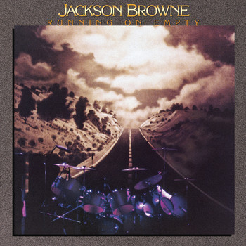 Jackson Browne - Running on Empty (Remastered)