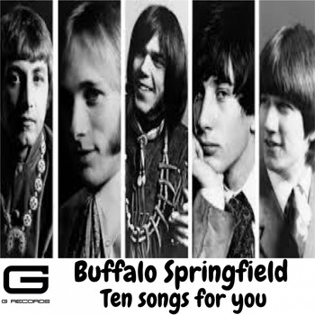 Buffalo Springfield - Ten songs for you
