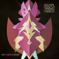 The Black Seeds - REFABRICATED: Fabric Remixes & Rarities