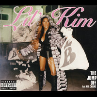 Lil' Kim - The Jump Off (feat. Mr. Cheeks) (Remixes [Explicit])