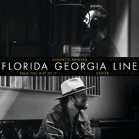 Florida Georgia Line - Talk You Out Of It / Cruise (Acoustic Remixes)